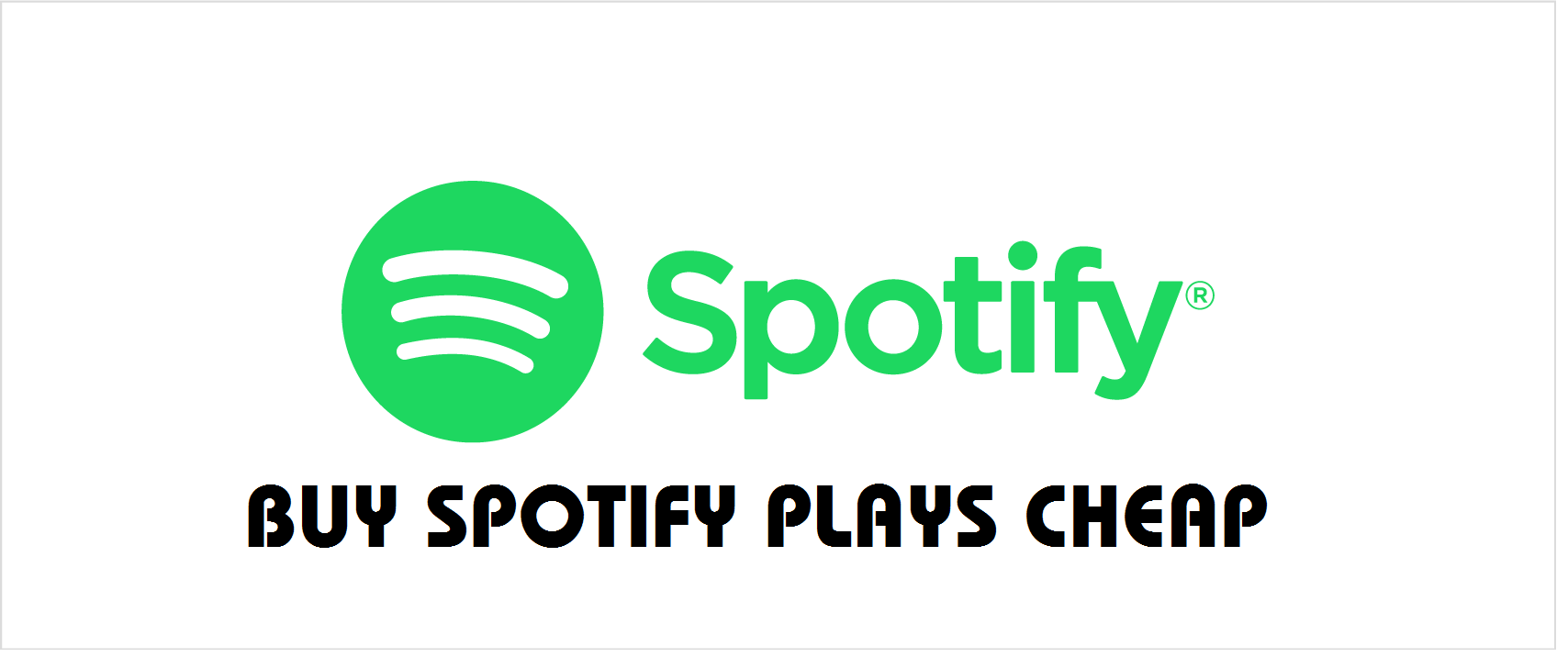 Buy Spotify Plays cheap