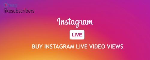 Buy Instagram Live Video Views
