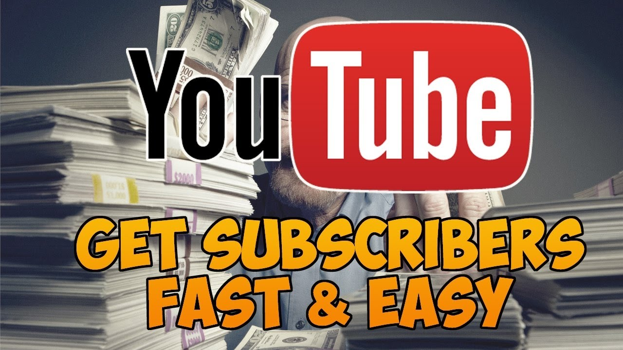 Get Youtube Subscribers fast and easy